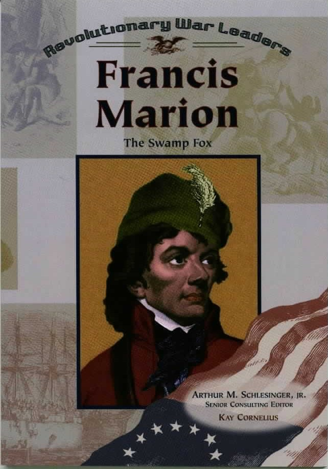 francis marion the swamp fox biography