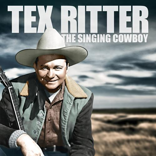Tex+Ritter++The+Singing+Cowboy
